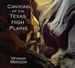 canyons of the high plains wyman meinzer
