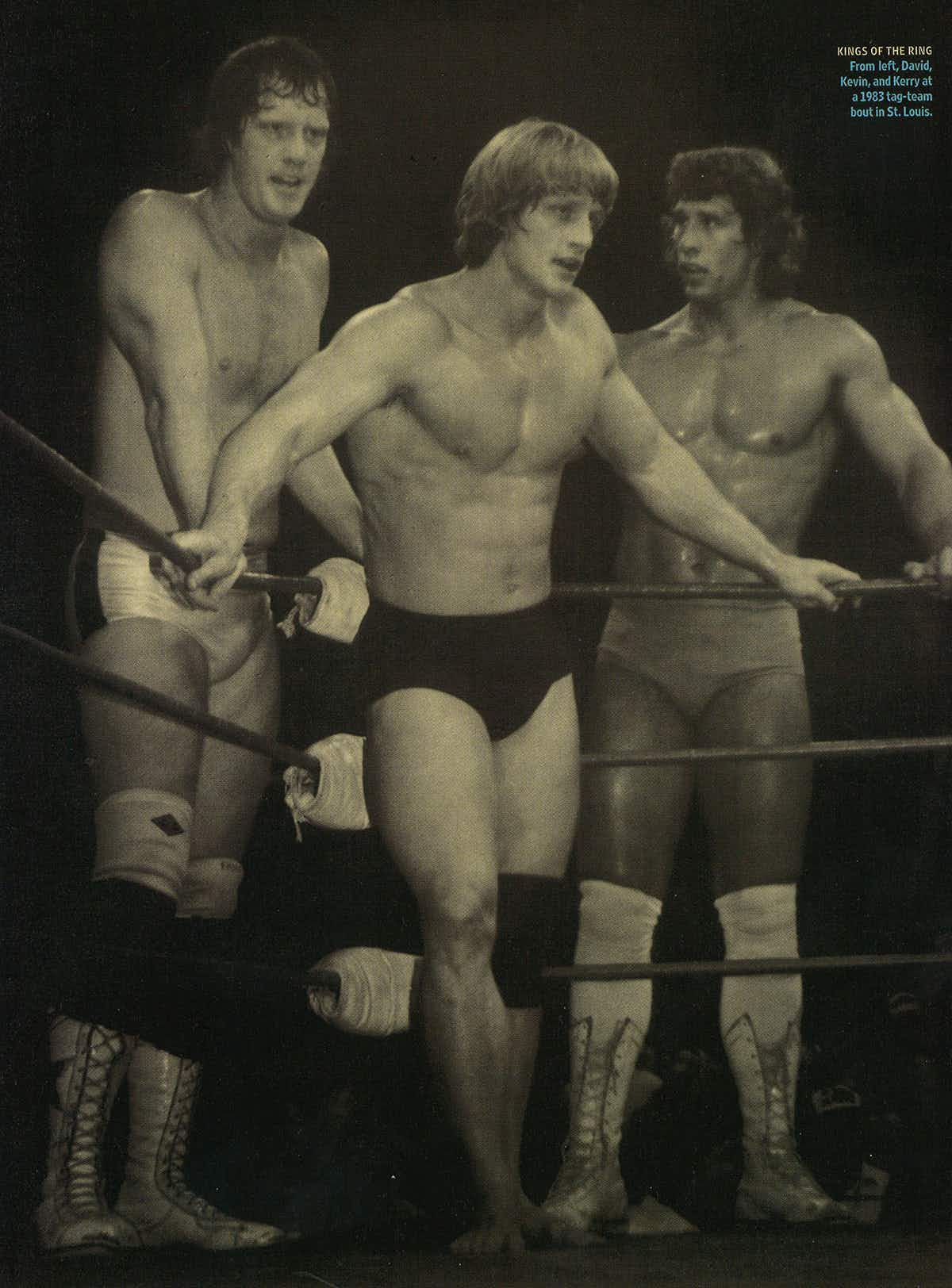 Kings of the Ring: From left, David, Kevin, and Kerry at a 1983 tag-team bout in St. Louis.