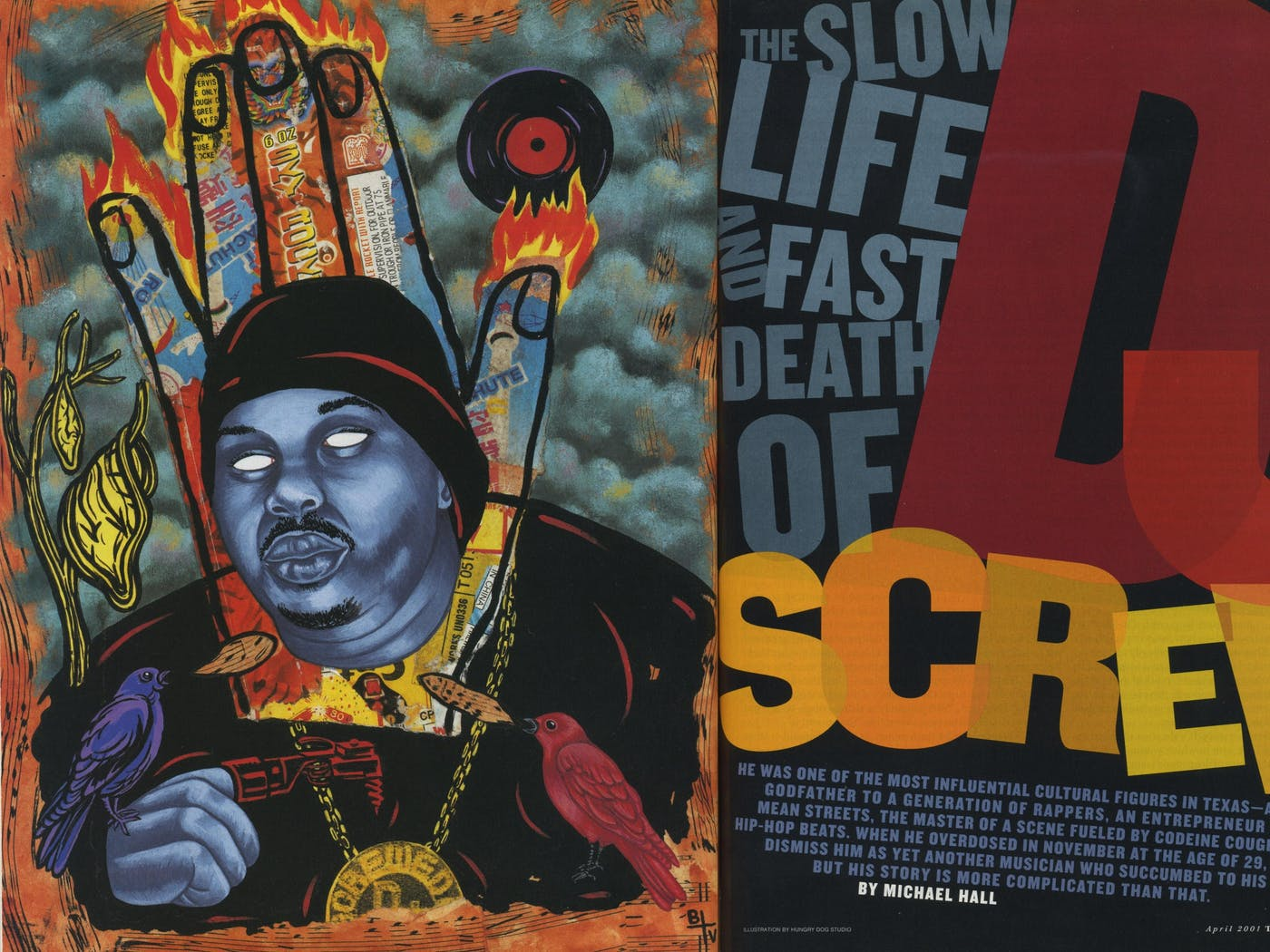 The Slow Life And Fast Death Of Dj Screw Texas Monthly