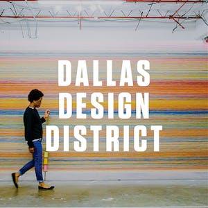 Dallas Design District Trip Guide