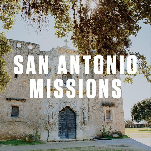 San Antonio Missions Trip Guide