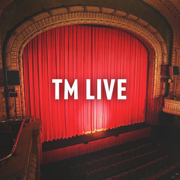 TM LIVE