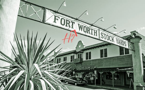 A sign of the Fort Worth Stock Yards