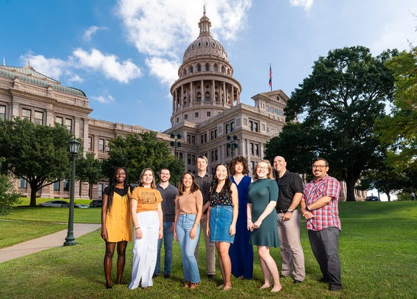 Our new editorial staffers, from left to right: Doyin Oyeniyi, Cat Cardenas, Leif Reigstad, Arielle Avila, Forrest Wilder, Bolora Munkhbold, Paula Mejía, Anna Walsh, Dan Solomon, and José Ralat at the Capitol, in Austin, on September 26, 2019. Not pictured: Amal Ahmed and Wes Ferguson.