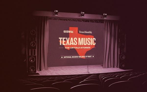 texas music untold stories