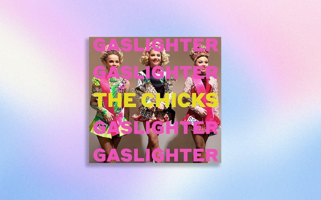 the-chicks-gaslighter-album