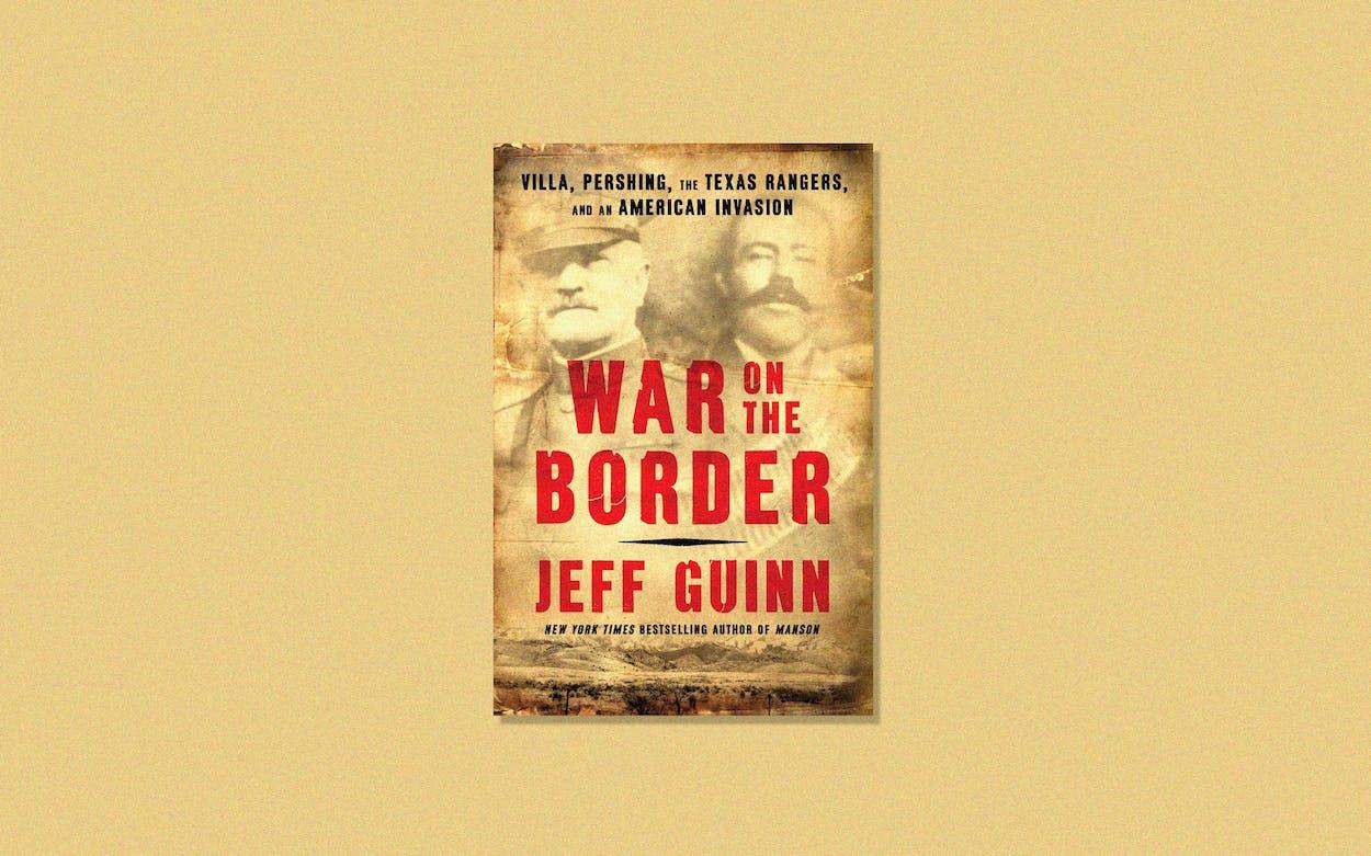 War on the Border book Jeff Guinn