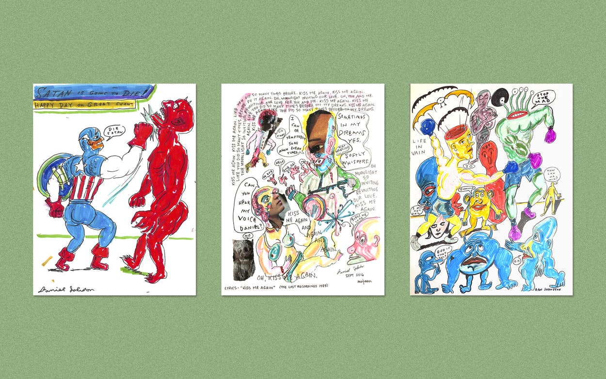 """Drawings by the late artist Daniel Johnston like """"Satan is Going to Die,"""" """"Kiss Me Again,"""" and """"Life in Vain"""" are featured in an exhibit at Dallas's Ro2 Art Gallery called """"Story of An Artist & Songs of Pain,"""